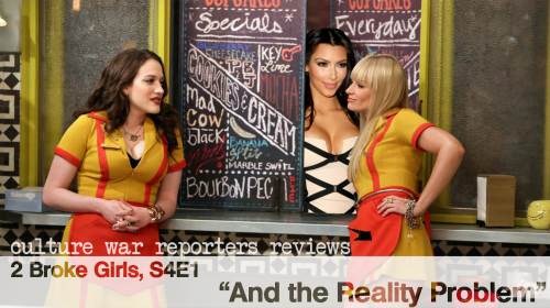 2 Broke Girls and the Reality Problem